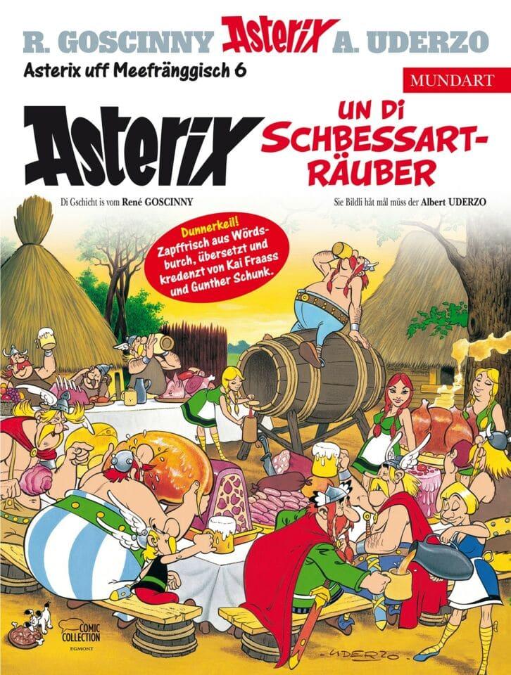 Asterix und di Schbessarträuber