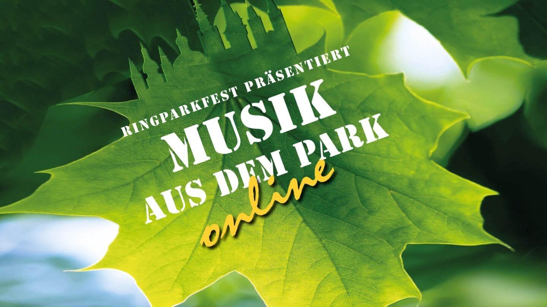 Ringparkfeststimmung ohne Ringparkfest: Musik 2021 nur online